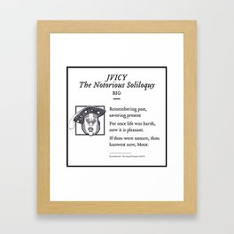 Notorious B.I.G - Jvicy - The Notorious Soliloquy Framed Art Print