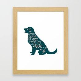 Stay at Home Dog Framed Art Print