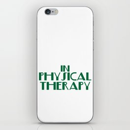 """""""There's No Crying in Physical Therapy"""" tee design. Fight your fear and stay inspired with this tee! iPhone Skin"""