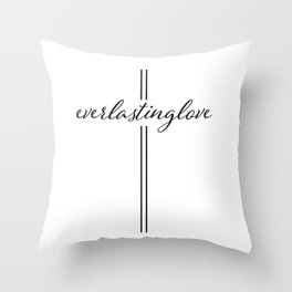Love Everlasting, He Is Love Throw Pillow