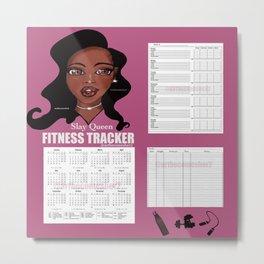 2020 Fitness & Wellbeing Tracker - Slay Queen Metal Print