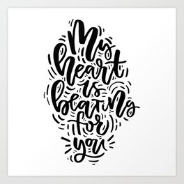My Heart is breathing for you Art Print
