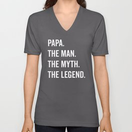 Papa The Man The Myth Funny Quote Unisex V-Neck