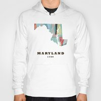 maryland Hoodies featuring Maryland state map modern by bri.buckley
