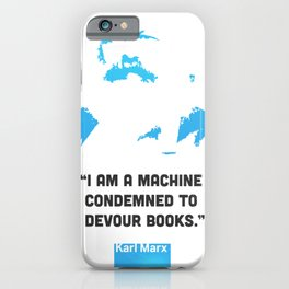 Karl Marx about books iPhone Case