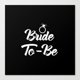 Baesic Bride-To-Be (Black & White) Canvas Print