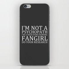 I'm Not A Psychopath... V3 iPhone & iPod Skin
