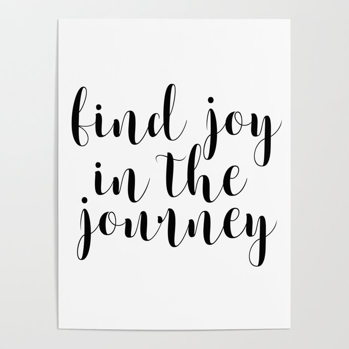 Find Joy In The Journey Inspirational Quote Printable Art