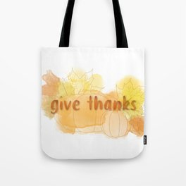 Give Thanks Autumn Pumpkin Leaves Tote Bag
