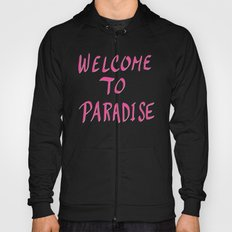 Welcome To Paradise - Pink Hoody