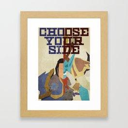 Choose Your Side Poster Framed Art Print