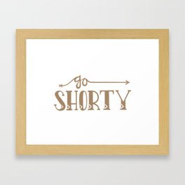 Go Shorty Framed Art Print