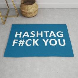 Hashtag F#ck You Funny Quote Rug