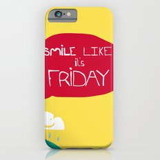 Smile Like It's Friday  iPhone 6s Slim Case
