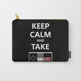 Keep Calm and Take Control Carry-All Pouch