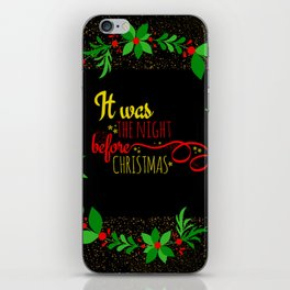 it was the night before christmas iPhone Skin