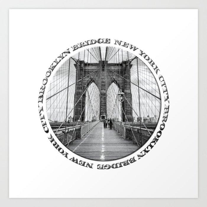 Brooklyn Bridge New York City (black & white with text) Art Print