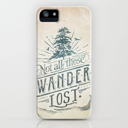 Im a wanderer iPhone Case