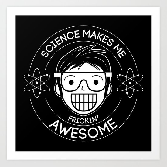 Frickin Awesome- Science by treemanjake