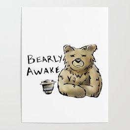 Bearly Awake Funny Pun Poster