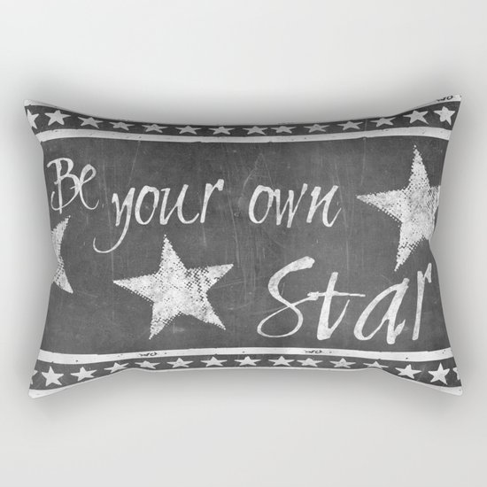Be your own star chalkboard Typography Rectangular Pillow