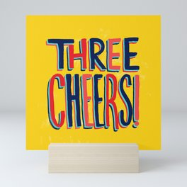 Three Cheers Mini Art Print