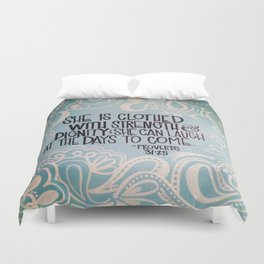 She is clothed with strength and dignity Duvet Cover