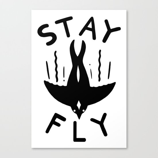 ST\Y FLY Canvas Print