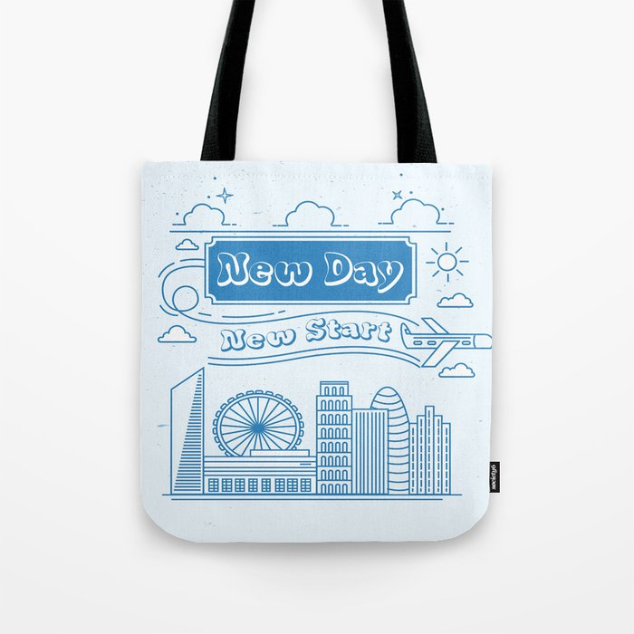 New Day New Start Daily Inspirational Motivational Quote Tote Bag By