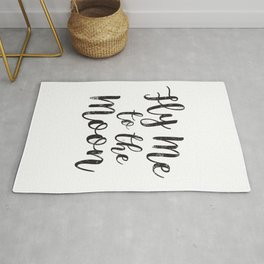Fly Me To The Moon Quote Love Black and White Minimalist Romantic Anniversary Rug
