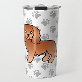 Cute Ruby Cavalier King Charles Spaniel Dog Cartoon Illustration Travel Mug