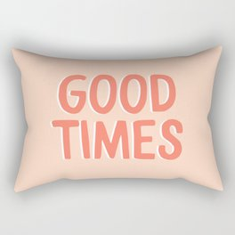 Good Times - Coral Happiness Quote Rectangular Pillow