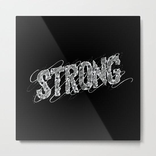 STRONG (White type) Metal Print