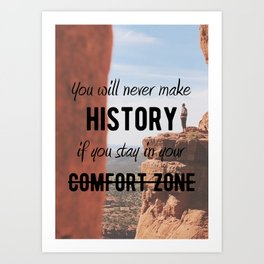 Motivational - Get Out Of Your Comfort Zone - Motivation Art Print