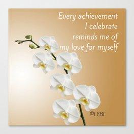 Love Yourself Celebrate Canvas Print