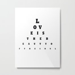 Love is the beauty Metal Print