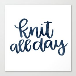 Knit All Day - Navy Canvas Print