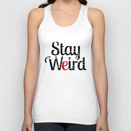 Stay weird Unisex Tank Top