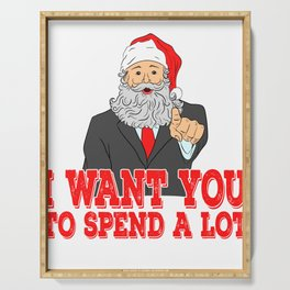 """A Spend Tee For A Wealthy You """"I Want You To Spend A Lot To Prove Your Love To Your Family"""" T-shirt Serving Tray"""