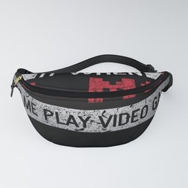 I Love It When My Mom Lets Me Play Video Games Fanny Pack