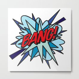 BANG Comic Book Flash Pop Art Cool Typography Metal Print