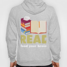 Reading Shirt For Book Lover. Hoody