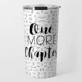 One More Chapter (Black) Travel Mug
