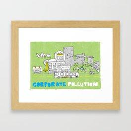 Corporate Pollution Framed Art Print