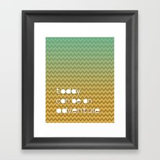 Today Can Be An Adventure Poster Teal Yellow Chevron Framed Art Print