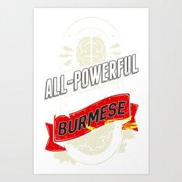 Burmese Pride Region and State Art Print