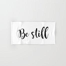 Be Still Hand & Bath Towel