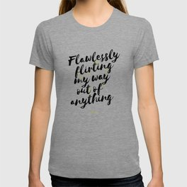 Libra – Flawlessly Flirting My Way Out Of Anything T-shirt