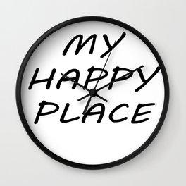 My Happy Place Wall Clock