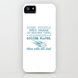 SOCCER DAD iPhone Case